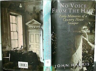 COUNTRY HOUSES John Harris ARCHITECTURE No Voice from the Hall HISTORY Hardback