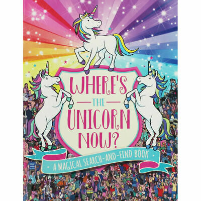 Where's the Unicorn Now?: A Magical Search-and-Find Book By Paul Moran Paperback
