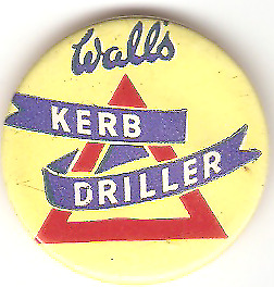 Wall/'s Ice Cream Kerb Driller   pin badge   1960s