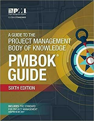 A Guide to the Project Management Body of Knowledge [PMBOK Guide]Sixth Edition