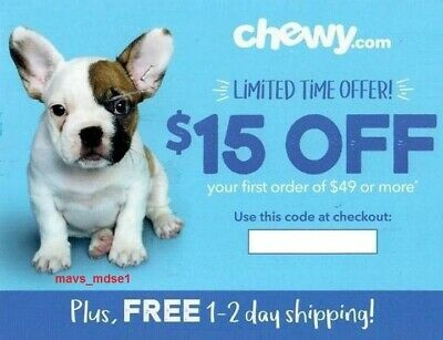 Chewy.com Coupon $15 Off Your First Order Of $49 Of More Expires 12/31/2019