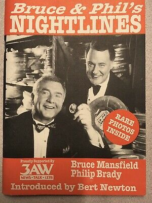 Bruce & Phil's Nightlines - 3AW Melbourne - 1996 - Signed Copy