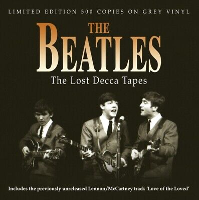 THE BEATLE LOST DECCA TAPES Limited to 500 Worldwide GREY VINYL LP Collectable