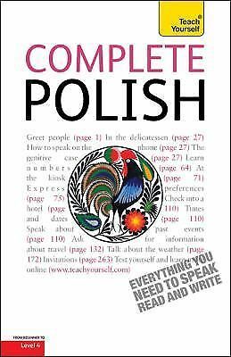 Complete Polish with Two Audio CDs: A Teach Yourself Guide [Teach Yourself Langu