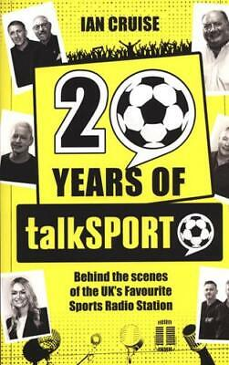 20 Years of talkSPORT by Ian Cruise (author)