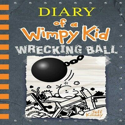 (Diary of a Wimpy Kid Book14) Wrecking Ball Jeff Kinney Hardcover November5,2019