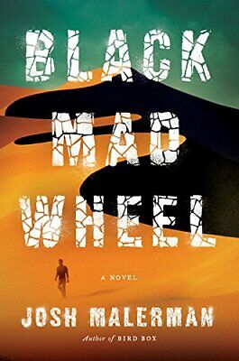Black Mad Wheel: A Novel By Josh Malerman