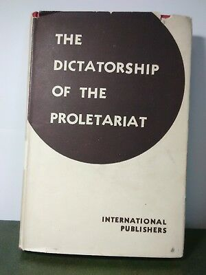 The Dictatorship Of The Proletariat By Int. Pub 1936 1st Ed. Hardcover (ex.cond)