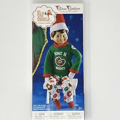 ELF ON THE SHELF CLAUS COUTURE CLOTHES DONUT BE NAUGHTY PAJAMAS PJs