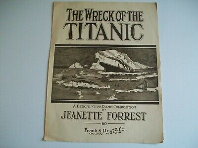 "1912  Vintage Sheet Music ""The Wreck Of The Titanic"" By Jeanette Forrest *Scarce"