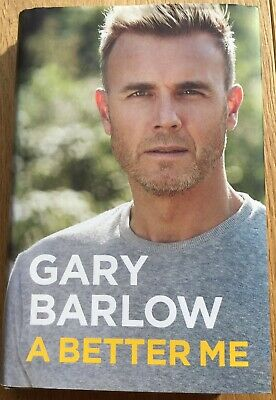 A Better Me: The Official Autobiography by Gary Barlow - Hardback Book