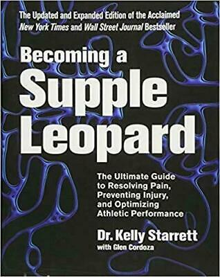 Becoming a Supple Leopard 2nd Edition: The Ultimate Guide. [Digital]