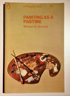PAINTING AS A PASTIME by Winston S. Churchill 1965 (pb)