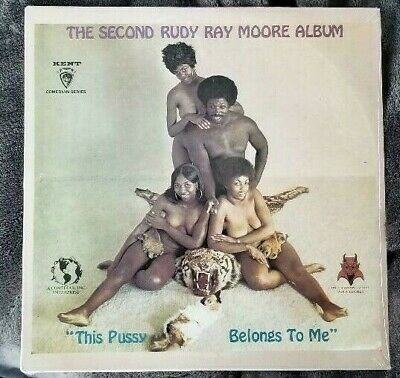 The Second RUDY RAY MOORE Album This Pussy Belongs to Me LP SEALED DOLEMITE