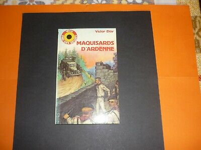 Maquisards D'ardenne - 260 Pages Et Photos -