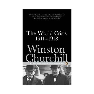 The World Crisis, 1911-1918 by Winston Churchill