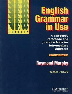 English Grammar in Use With Answers: Reference and Practice for Intermediate Stu