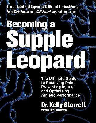 Becoming a Supple Leopard: Ultimate Guide to Resolving Pain (2015, Hardcover)