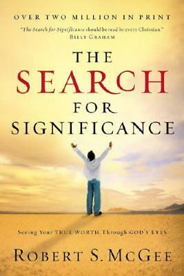 The Search for Significance by Robert S McGee