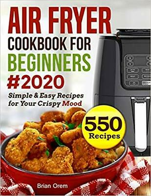 Air Fryer Cookbook For Beginners #2020: Simple & Easy Recipes ...PAPERBACK – ...