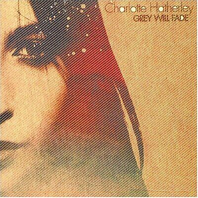 1711059 792731 Audio Cd Charlotte Hatherley - Grey Will Fade