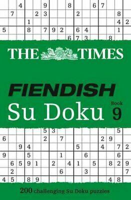 The Times Fiendish Su Doku Book 9 200 Challenging Puzzles from ... 9780008136437