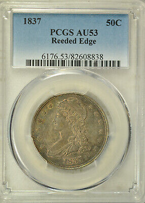 1837 Capped Bust half dollar, Reeded Edge, PCGS AU53