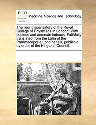The new dispensatory of the Royal College of Ph, Contributors, Notes,,
