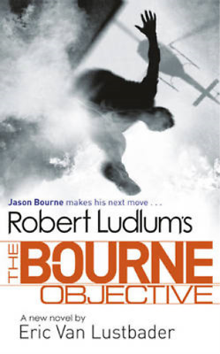 The Bourne Objective, Eric Van Lustbader, Robert Ludlum, Used; Good Book
