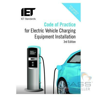IET Code of Practice: EV Charging Equipment Installation 3rd Edition / NEW 18th