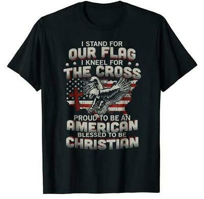 I Proudly Stand For The Flag And Kneel For The Cross  T-Shirts Gift Tee Trend
