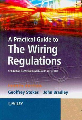A Practical Guide to The Wiring Regulations 17th Edition IEE Wi... 9781405177016