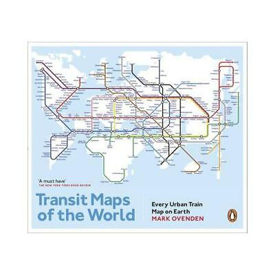 Transit Maps of the World by Mark Ovenden (author)