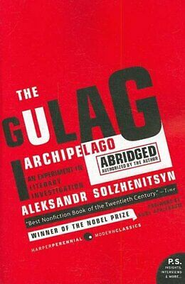 The Gulag Archipelago 1918-1956 An Experiment in Literary Inves... 9780061253805