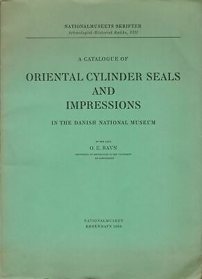 A Catalogue of Oriental Cylinder Seals and Impressions in the Danish National Mu