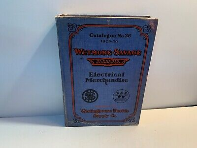 1929 Catalog Wetmore-Savage Electric Supply, Westinghouse, HUGE, 832 Pages