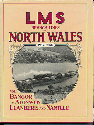 London, Midland and Scottish Railway Branch Lines in North Wales, by Bill Rear