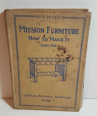 MISSION FURNITURE How to Make It 1909 H.H. Windsor hardcover (94) pages