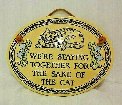 Vintage Trinity Pottery Plaque We're Staying Together for the Sake of the Cat