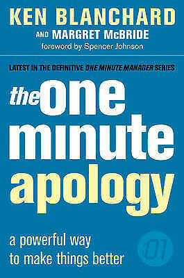 The One Minute Apology (The One Minute Manager) by Margret McBride, Ken...