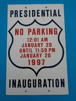 Vintage 1997 Presidential Inauguration NO PARKING Cardboard Sign Bill Clinton