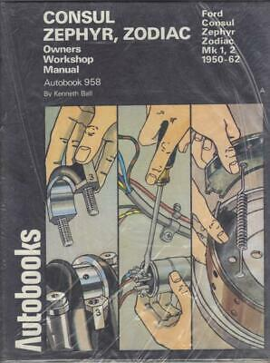 Ford Consul MK.2 375 1956-1962 Workshop Manual Includes Wiring Diagrams