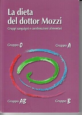 Ebook La dieta del dottor Mozzi. Gruppi sanguigni e Ebook in pdf , epub