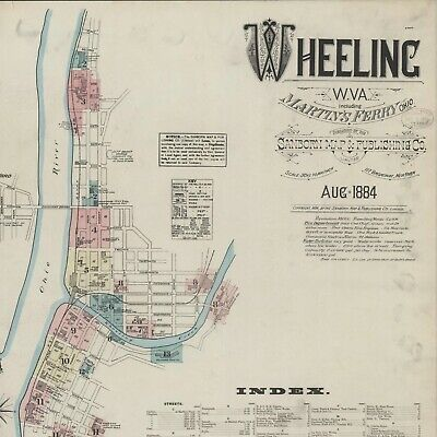 Wheeling, West Virginia~Sanborn Map©sheets made in 1884 with 16 maps on a CD