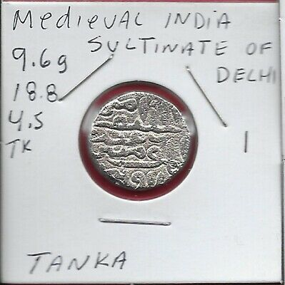India Medieval Sultanate Of Delhi 1 Tanka (C.1246-1526Ce)Rullers Titles,Name Of