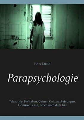 Parapsychologie by Duthel, Heinz  New 9783739240183 Fast Free Shipping,,