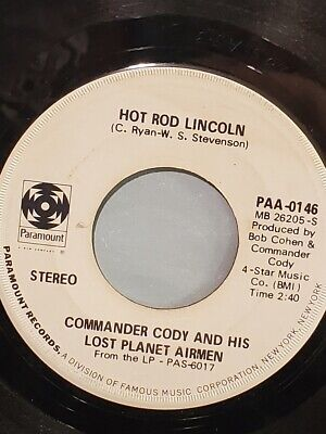 """COMMANDER CODY 7"""" 45 RPM - """"Hot Rod Lincoln"""" & """"My Home in My Hand"""" VG condition"""