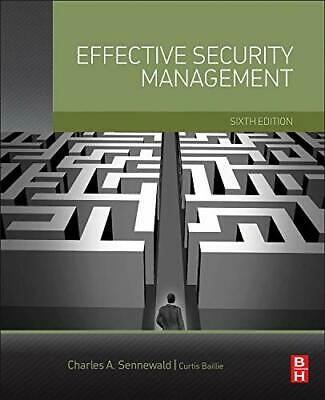 Effective Security Management, Sennewald CPP, Charles A. & Baillie, Curtis, Used