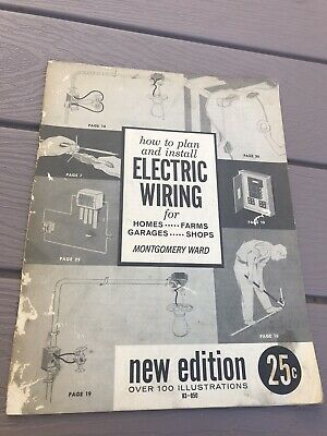 Vintage Manual by Montgomery Ward How To Plan and Install Electric Wiring