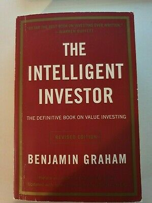 The Intelligent Investor By Benjamin Graham - The Definitive Book on Value Inves